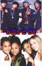 Gots 2 Be by CandlezRosezDovez