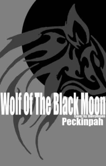 Wolf of The Black Moon