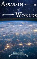 Assassin of Worlds  {Percy Jackson Fan Fiction} by LittleLebs1