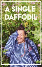 A Single Daffodil [Harry Styles] by insomniac1991