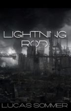 Lightning Rod (Unfinished) by aikakausi