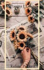 Poems I Love (7) by Kelsie_Puckett