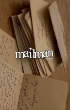 Mailman by traumatising