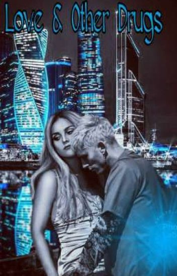 Love & Other Drugs MGK/Colson Baker X Reader