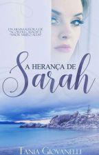 A Herança De Sarah by TaniaVGiovanelliTB1