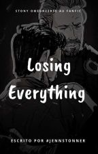 Losing Everything  by Pinnilette