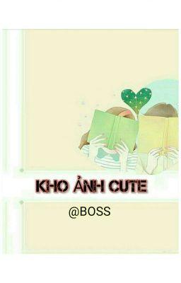 Đọc truyện Kho ảnh cute - BOSS