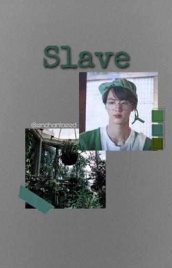 Slave|| Namjin {Book 1 Of Slave Trilogy}