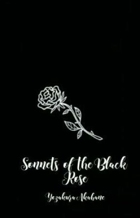 Sonnets of the Black Rose by rosas_na_itim