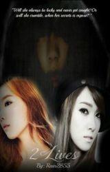 2 lives by jooee-yoonyul
