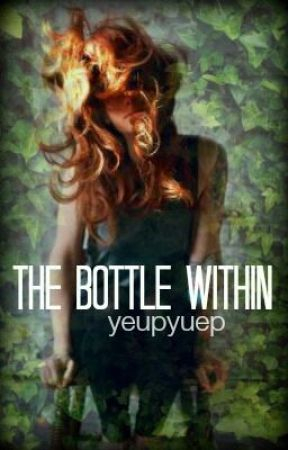 The Bottle Within by yeupyuep