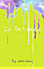 In between by daki-beng