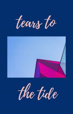 Đọc truyện Tears to the Tide - KOOKMIN- [TRANS]