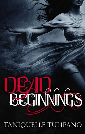 Dead Beginnings (Monstrum # 1) Mature 18+ Only Published