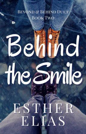 Behind the Smile: A Novelette by HadassaHarper