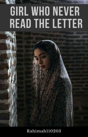 The Girl who Never Read the Letter ( UNDER HEAVY EDITING!!) by StarGazer110203
