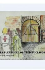 La Puerta de los Treinta Clavos by rafalopez1959