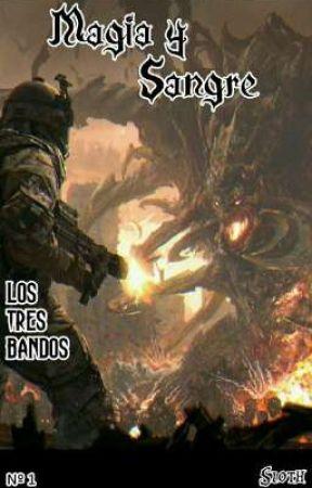 Magia y Sangre #1 by -NovelasLigeras-
