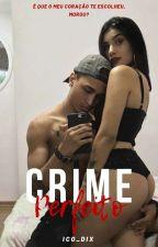 Crime Perfeito  by ico_dix