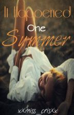 It Happened One Summer (Being Re-Written) by 8o8_iNSANiTY