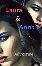 Laura & Anna by Onlykorine
