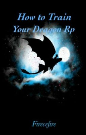 How to Train Your Dragon RP by Firecefire