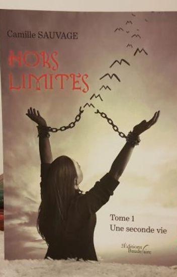 Hors Limites: Une seconde vie (en version papier)