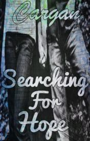Searching For Hope by Cargan
