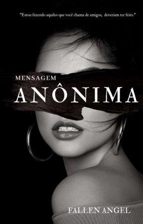 Mensagem Anônima - Erick by shesfallenangel