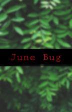 June Bug by starznhoneybeez