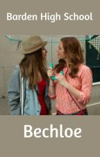 Barden High School (Bechloe Fanfiction) by mickare