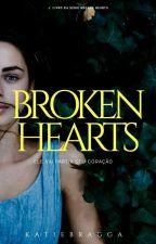 Broken Hearts  by kathbraga