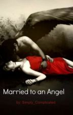 Married to an Angel by kidwrite