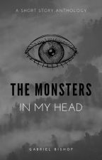 The Monsters In My Head by Xalthir