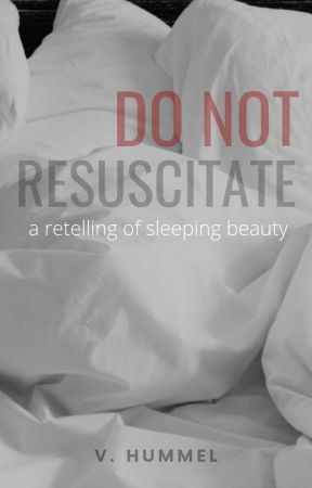 Do Not Resuscitate by vhum_stories