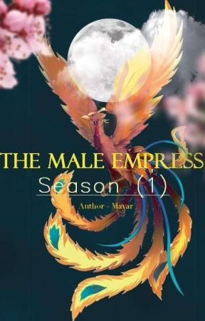 The Male Empress by Mayarauthor