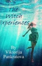 The Witch Experiences by ViktorijaPankratova