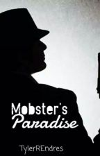 Mobster Paradise by TylerREndres