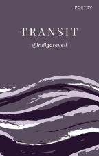 Transit. by indigorevell