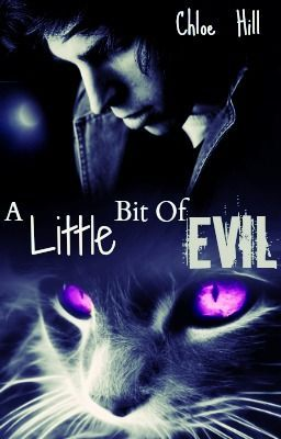 A Little Bit Of Evil (C.A.A.D Sequel )