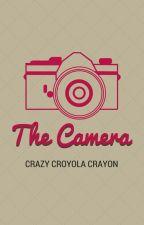 The Camera by CrazyCrayolaCrayon