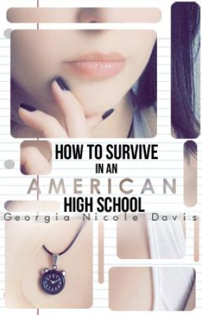 How To Survive in an American High School by hellodearie