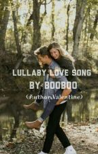 Lullaby Love Song by EMERALD_86