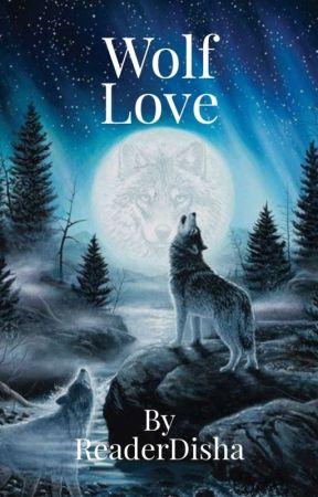Wolf Love ✔ by ReaderDisha