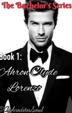 The Bachelor's Series ( Book 1 ) by AphroditesSoul