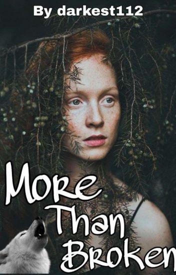 More Than Broken