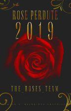 Rose Perdute 2019 by Quei_Due