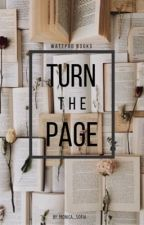 Turn The Page (wattpad story recommendation) by monica_sofia