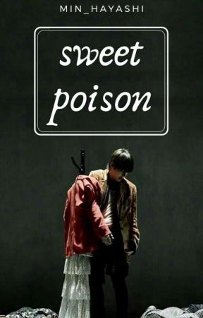 sweet poison    kth [completed] by Min_Hayashi