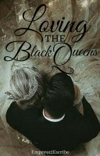 Loving the Black Queens by QUEEN_ICE_BLACK